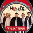 Wie en Trumm/Müller
