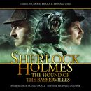 The Hound of the Baskervilles (Audiodrama Unabridged)/Sherlock Holmes
