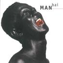 Man Bai/Man Bai