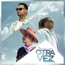 Otra Vez (feat. J Balvin)/Zion & Lennox
