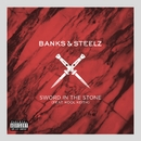 Sword in the Stone (feat. Kool Keith)/Banks & Steelz