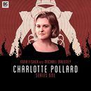 Series 1 (Unabridged)/Charlotte Pollard