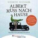 Albert muss nach Hause - Die irgendwie wahre Geschichte eines Mannes, seiner Frau und ihres Alligators (Ungekürzt)/Homer Hickam