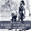 Die Geschichte von dem kleinen Muck/Wilhelm Hauff
