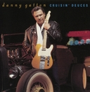 Cruisin' Deuces/Danny Gatton