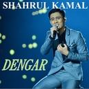 Dengar/Shahrul Kamal