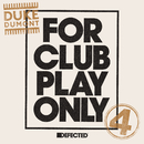 For Club Play Only Part 4/Duke Dumont