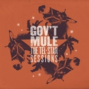 The Tel-Star Sessions/Gov't Mule