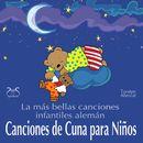 Canciones de Cuna para Niños - La más bella canciones infantiles alemán con la pequeña caja de música/Torsten Abrolat