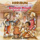 Watoto - Kinderlieder aus Afrika/Karibuni mit Pit Budde & Josephine Kronfli
