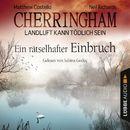 Cherringham - Landluft kann tödlich sein, Folge 20: Ein rätselhafter Einbruch/Matthew Costello