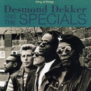 King of Kings/Desmond Dekker & The Specials