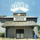 Warming Up the Brain Farm: The Best of/Lo Fidelity Allstars