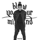 Blow Your Mind/Ohana Bam