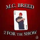 2 for the Show/MC Breed