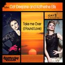 Take Me Over [I Found Love]/Cat Deejane