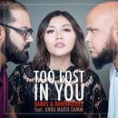 Too Lost in You/Banks & Rawdriguez