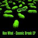 Cosmic Break EP/Ken What