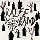 1500 Years/Ralfe Band