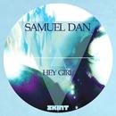 Hey Girl/Samuel Dan