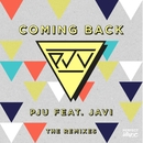 Coming Back (feat. Javi) [The Remixes]/PJU