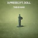 This Is War/X-Press 2