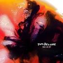 See Lye/Tim Deluxe