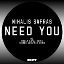 Need You/Mihalis Safras