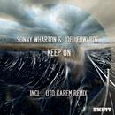 Keep On/Sonny Wharton & Joel Edwards