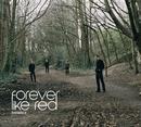 Distance/Forever Like Red