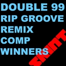 RIP Groove (Remix Comp Winners)/Double 99