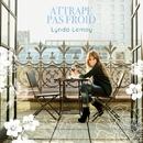 Attrape pas froid/Lynda Lemay
