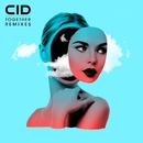 Together (Remixes)/CID