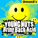 Bring Back Acid/Young Nutz