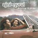 Seiring Sejalan/Ajai and Nurul