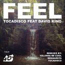 Feel (Remixes)/Tocadisco