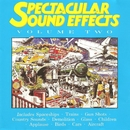Spectacular Sound Effects Volume Two/Spectacular Sound Effects