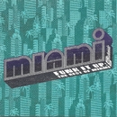 Funk It Up: The Best Of Miami/Miami