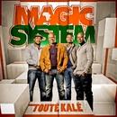 La danse des magiciens/Magic System