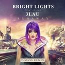 Runaway (feat. 3LAU) [T-Mass Remix]/Bright Lights