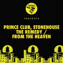 The Remedy / From The Heaven/Prince Club, Stonehouse