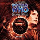 Main Range 30: Seasons of Fear (Unabridged)/Doctor Who