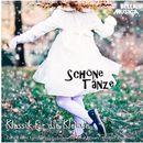 Klassik für die Kleinen: Schöne Tänze/Klassik für die Kleinen: Schöne Tänze