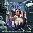 UNIT: Dominion (Unabridged)/Doctor Who