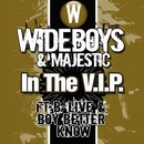 In the V.I.P./Wideboys
