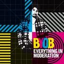 Everything in Moderation/BYOB