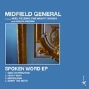Spoken Word - EP/Midfield General