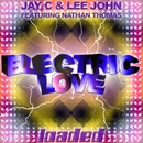 Electric Love/Jay C