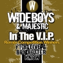In the V.I.P. (Remix Competition Winners)/Wideboys & Majestic