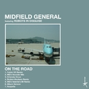 On the Road (feat. Robots in Disguise)/Midfield General